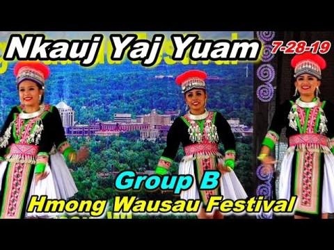 3rd Place Winner - Nkauj Yaj Yuam - Dance Group B @Hmong Wausau Festival, WI (7-28-19)