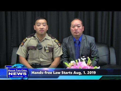 Hmoob Twin Cities News:  Hands-free MN Law starts Aug, 1   2019 ***