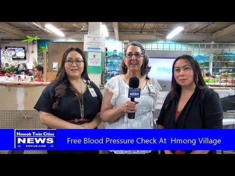 Hmoob Twin Cities News:  Free Blood Pressure Check at Hmong Village