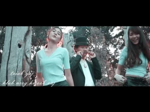 hlub nrog hmoob vaj  txiab yaj song funny { Original music}