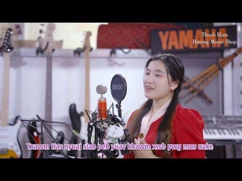 Kom Peb Los Sib Tuav Tes (Cover) Nkauj hmoob Yaj || Thoob Ham - Hmong Music Shop
