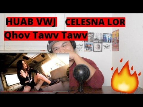 Huab Vwj & Celesna Lor- Qhov Tawv Tawv Reactions | Hmong Rap 2019