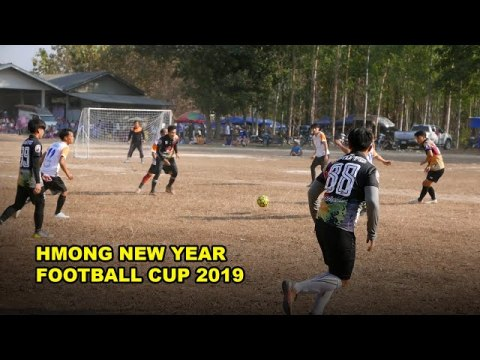 Hmong Chiang Kham New Year Football Cup 2019 #01