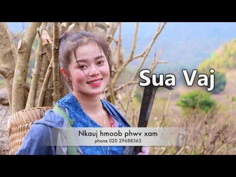 Sua vaj a beautiful hmong girl, nkauj hmoob phwv xam lub neej ua teb