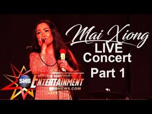 SUAB HMONG ENTERTAINMENT:  Part 1 - Mai Xiong LIVE concert at 2019-20 Redding Hmong New Year