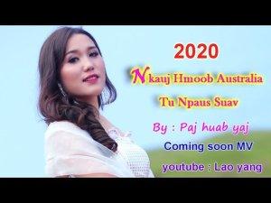 nkauj hmoob Australia Tus npau suav nkauj tawm tshiab 2019-2020 ( By Paj huab yaj )