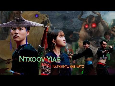 NTXOOV YIAS Tua Phis Nyuj Vais Part 2 - Hmong Film4.0 15/3/2020