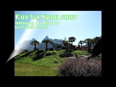 Kuv Ua Npau Suav:  Official Audio. By  Leekong Xiong.  Nkauj Hmoob 2020