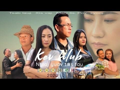 Kev Hlub Nyiaj Yuav Tsis Tau , Part 1 ( Hmong New Movie 2020 )