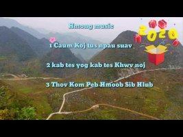 Nkauj Music 2020 hmong Remix thov kom peb tsoom hmoob hloov mus ua lub neej kom zoo