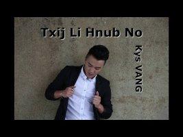 Txij Li Hnub No - Original Kys VANG [New Hmong Song 2020]