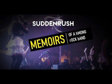 Peb Roj Ntsha - Memoirs of a Hmong Rock Band [Suddenrush]