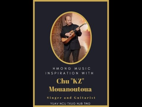 """Hmong Music Inspiration: A special interview with Chu """"KZ"""" Mouanoutua, Singer and Guitarist"""