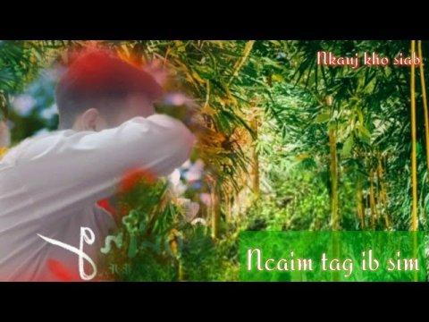 Ncaim tag ib sim|™ by nuj xeem Nkauj tawm tshiab 2020| Hmong npab nauj official