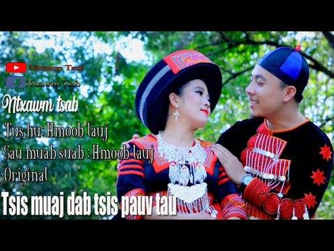Tsis muaj dab tsis piv tau //Nothing can be substituted//By Hmoob lauj //Original