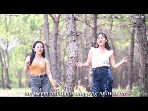 Tu Nraug Hmoob No Yog Kuv Tu - Kab Npauj Vue & Ma Lee Yang [New Song 2020]