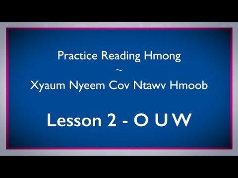 Study the Hmong Alphabet  - Practice Reading Hmong - Video #2 O U W