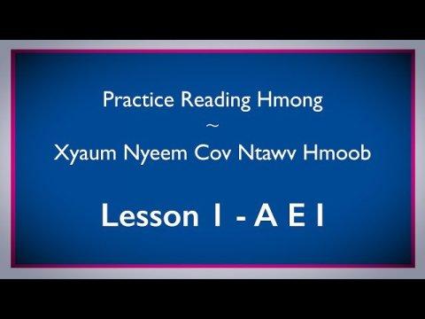 Study the Hmong Alphabet  - Practice Reading Hmong - Video #1 A E I