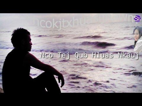 Nco Tej Qub Hluas Nkauj- Tub Ham (New Hmong Music- Nkauj Tawm Tshisb 2020-2021)