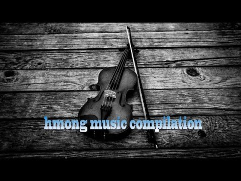 Hmong old song compilation