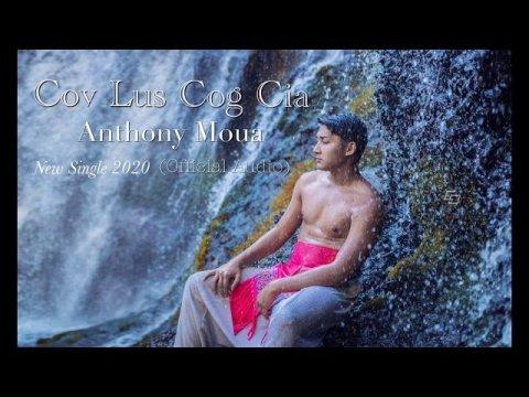 Cov Lus Cog Cia - Anthony Moua (New Sad Hmong Song 2020)