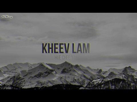Kheev Lam - Hue Chee Yang