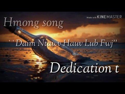 #เพลง #เพลงม้ง hmong song daim ntawv hauv lub fwj'' dedication to nalee