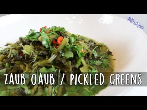 Hmong Food Zaub Qaub by Kuv Tsev