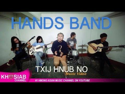 Hands Hmong Band - 'Txij Hnub No' [Official Video]