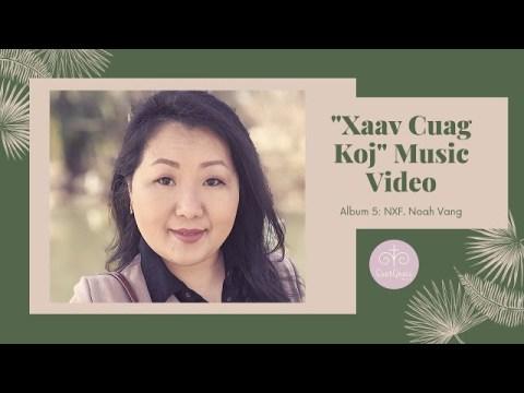 """Xaav Cuag Koj"" (Official Music Video) | NXF. Noah Vang | New Hmong Christian Song 2020"
