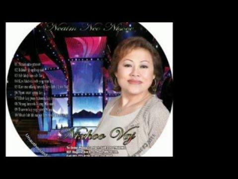 Hmong Classic Song 1 -Song Vang  -Mam Pib Dua Tshiab