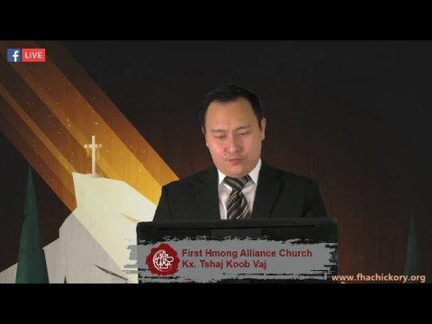 First Hmong Alliance Church - Hickory Live Stream August 9, 2020