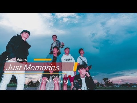AllKnighters - Just Memories ft. Colin Chang