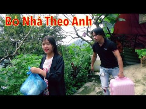 DTVN - Thiếu Nữ Hmong Bỏ Nhà Bỏ Cửa Đi Theo Trai Lạ