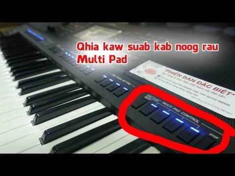 Qhia kaw thiab siv Multi Pad SX700 thb SX900 (Hmong MUSIC Shop)