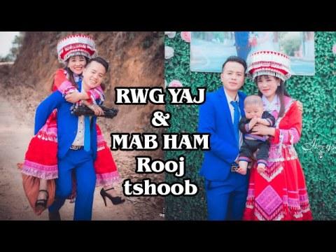 """Hmong nyab laj 2020 """"RWG YAJ MAB HAM ROOJ TSHOOB"""" (Hmong wedding 2020)"""
