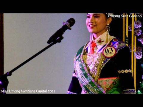 Miss Hmong Vientiane Capital Contest  Show at (Pueksa Gadren )2021