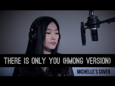 Michelle - There Is Only You (Hmong Version) | Live Recording Session