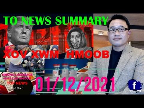 TOP NEWS SUMMARY FOR TODAY - THAM XOV XWM LUS HMOOB HNUB NO 01/12/2021