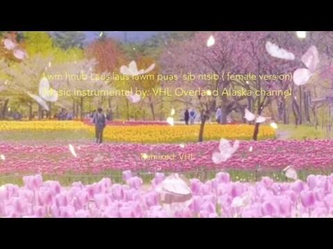 Hmong songs _Instrumental lyrics (female version)