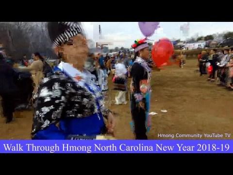 RovSaib: Walk Through Hmong North Carolina New Year 2018-19