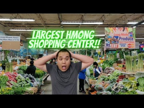 Largest Hmong Shopping Center!!