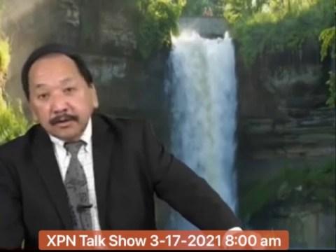 XPN Talk Show 3-17-2021 Tham mus rau cov kwvtij hmoob Nplog Part 2.