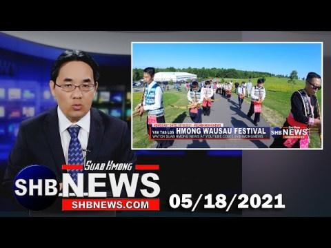 05/18/2021 - Hmong Wausau Festival yuav muaj pib 07/31/2021 txog rau lub 08/01/2021 nyob Wausau, WI