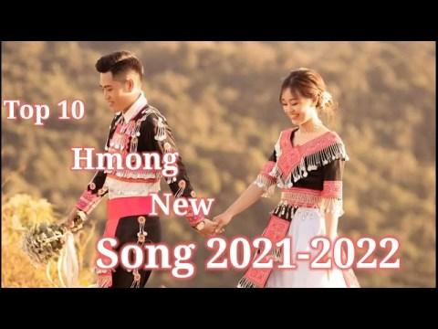 Hmong Song - Top 10 hmong New Song 2021-2022 Suab nkauj hmoob kho siab tus siab