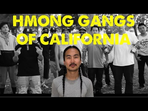 The TRUTH about the HMONG GANG CULTURE     HMONG MOD & HNS    ASIAN GANGS IN NORTHERN CALIFORNIA