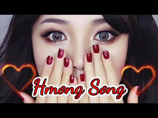 Hmong Song - Suab Nkauj Hmoob Zoo Mloog Lom Zem Heev