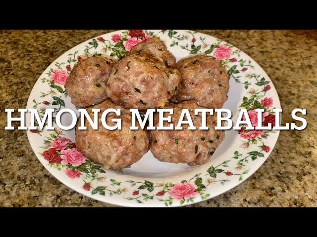 Simple&Easy Homemade Hmong Meatballs