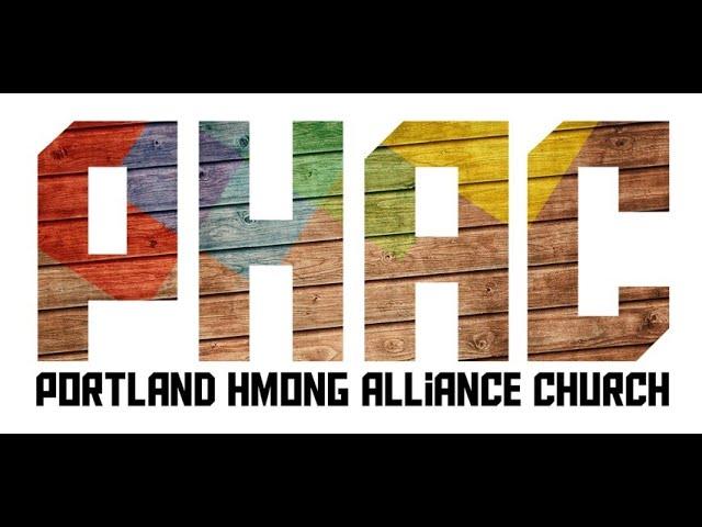 "Portland Hmong Alliance Church 09/05/2021 ""Come To the Table"" Pastor Kx. Ntsuab Xeem"