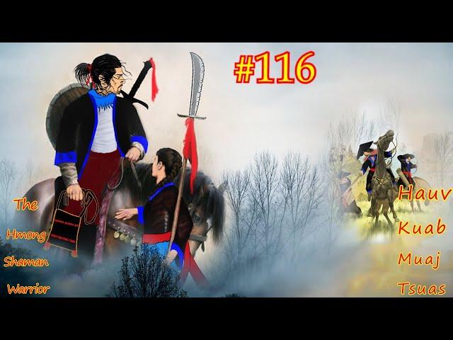 Hauv kuab muaj tsuas The Hmong shaman warrior ( Part #116 ) 09/06/2021